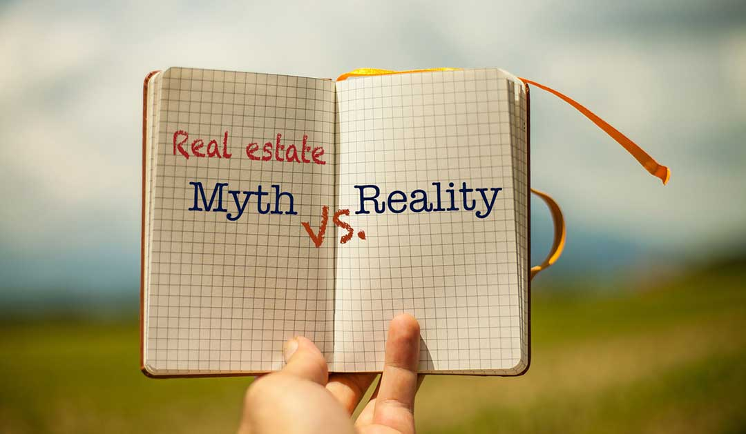 Insane Real Estate Myths Your Clients Probably Believe